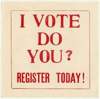 I Vote Do You? Register Today!