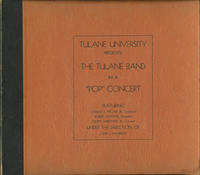 Tulane University Presents the Tulane Band in a Pop Concert
