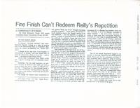 Article:  Fine Finish Can't Redeem Reily's Repetition