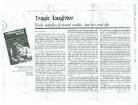 Article: Tragic laughter. Toole handles fictional reality, but not real life