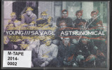 Astronomical - Young///Savage / Astronomical