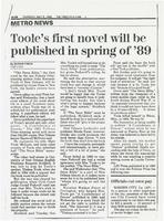 Article:  Toole's first novel will be published in spring of '89