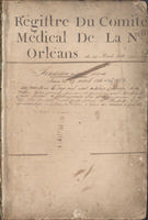 Registre du Comité médical de la Nouvelle Orléans, part 1: Avril 1816 to 30 Mars 1838 (pages 1-99)