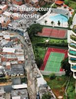 An Infrastructure for Intensity: Self-Build, Affordability, and Collective Housing in an Urban Context