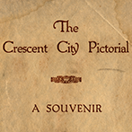 The Crescent City Pictorial
